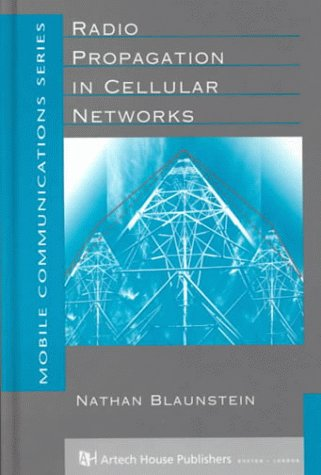 Radio Propagation in Cellular Networks (Artech House Mobile Communications Library)