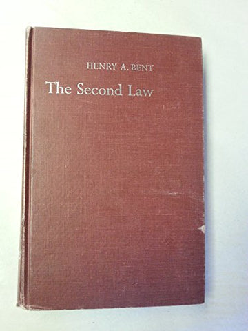 The Second Law: An Introduction to Classical and Statistical Thermodynamics