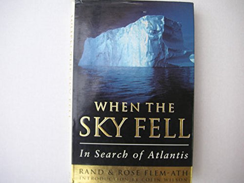 When the Sky Fell In Search of Atlantis