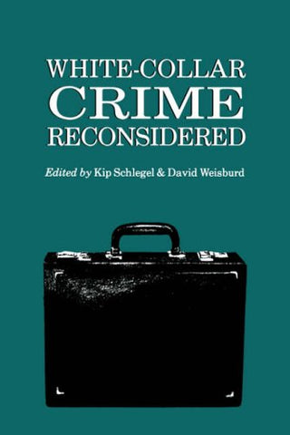 White-Collar Crime Reconsidered