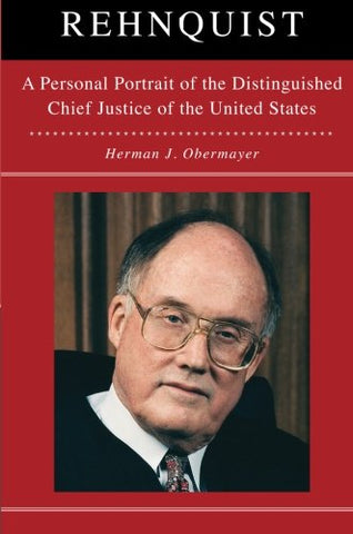 Rehnquist: A Personal Portrait of the Distinguished Chief Justice