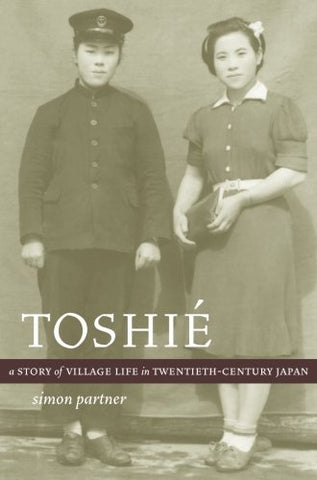 Toshi: A Story of Village Life in Twentieth-Century Japan