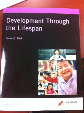 Development Through the Lifespan (Custom Edition)