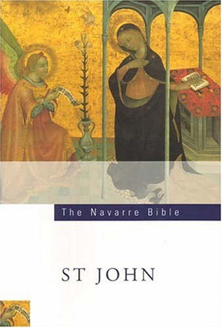 The Navarre Bible: St John's Gospel: Second Edition