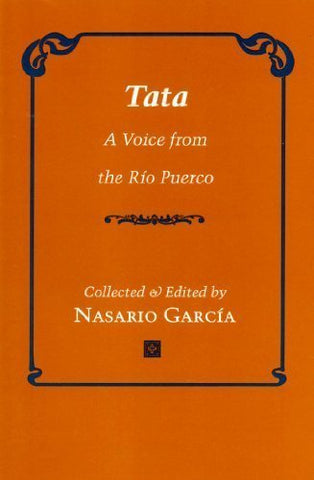 Tata: A Voice from the Rio Puerco (English and Spanish Edition)