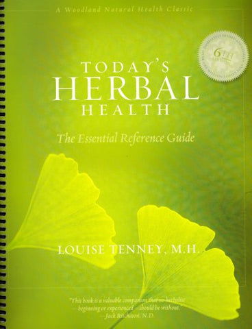 Today'S Herbal Health (Spiral): The Essential Reference Guide