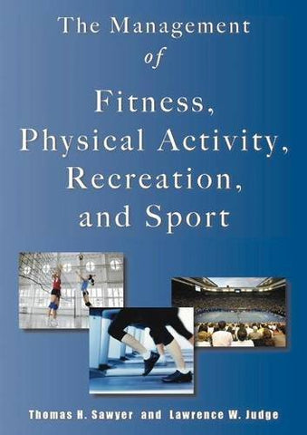 Management of Fitness, Physical Activity, Recreation & Sport