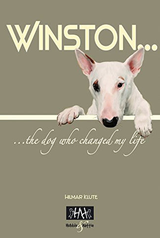 Winston: The Dog Who Changed My Life