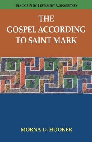 The Gospel according to Saint Mark (Black's New Testament Commentary)