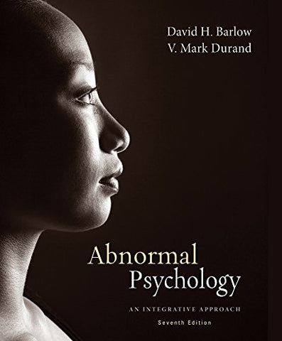 Bundle: Cengage Advantage Books: Abnormal Psychology: An Integrative Approach, Loose-Leaf Version, 7Th + Mindtap Psychology, 1 Term (6 Months) Printed Access Card