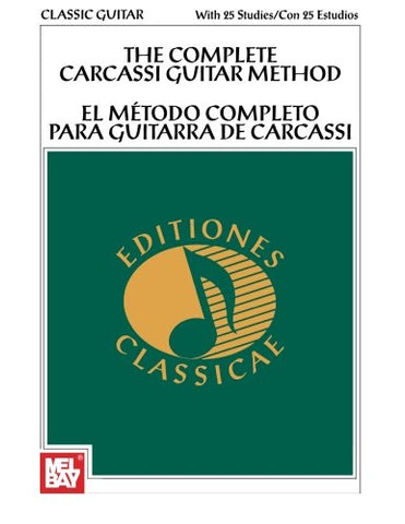 The Complete Carcassi Guitar Method: In English and Spanish with Carcassis 25 Studies