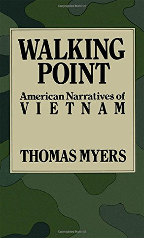 Walking Point: American Narratives of Vietnam