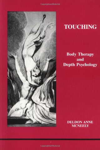 Touching (Studies in Jungian Psychology by Jungian Analysts) (No 30)