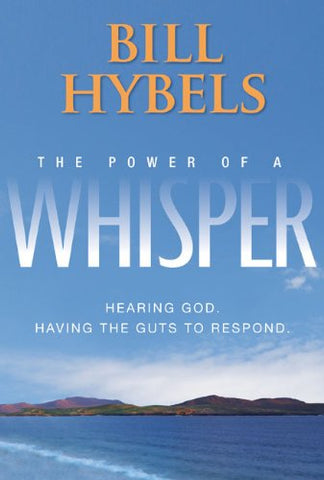 The Power of a Whisper Participant's Guide with DVD: Hearing God, Having the Guts to Respond