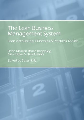 The Lean Business Management System; Lean Accounting Principles & Practices Toolkit