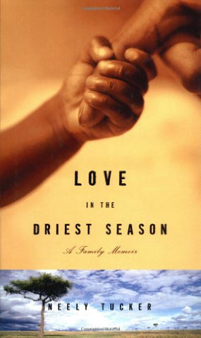 Love in the Driest Season