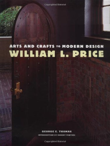 William L. Price, Arts and Crafts to Modern Design