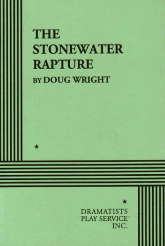 The Stonewater Rapture.
