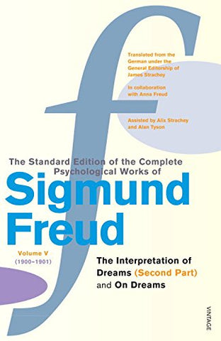The Complete Psychological Works of Sigmund Freud:  The Interpretation of Dreams  , Pt.2 and  On