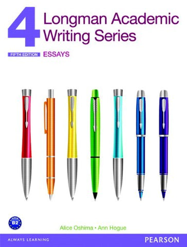 Longman Academic Writing Series 4: Essays (5Th Edition)