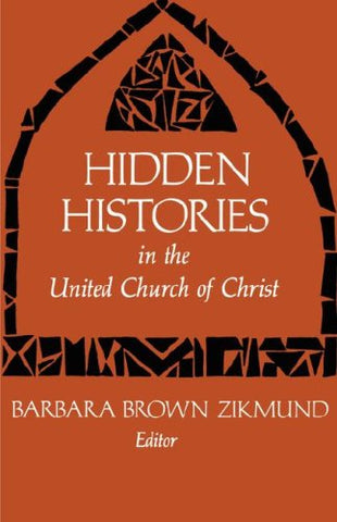 Hidden Histories in the United Church of Christ