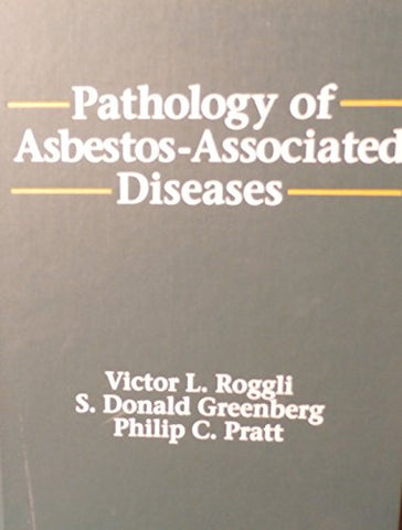 The Pathology of Asbestos-Associated Diseases