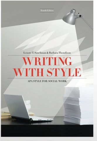Writing with Style: APA Style for Social Work (Social Work Research Methods/Writing/Evaluation)
