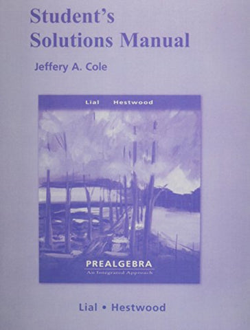 Student Solutions Manual for Prealgebra: An Integrated Approach