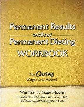 Curves Weight Loss Method : Permanent Results Without Permanent Dieting Workbook