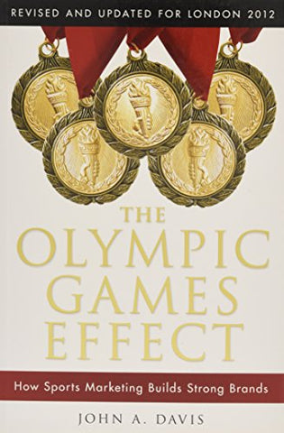 The Olympic Games Effect: How Sports Marketing Builds Strong Brands