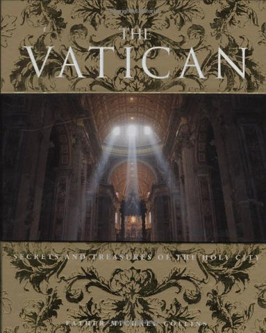 The Vatican: Secrets and Treasures of the Holy City