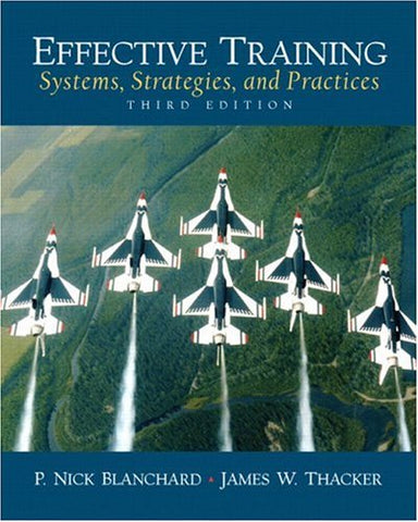 Effective Training: Systems, Strategies and Practices (3rd Edition)