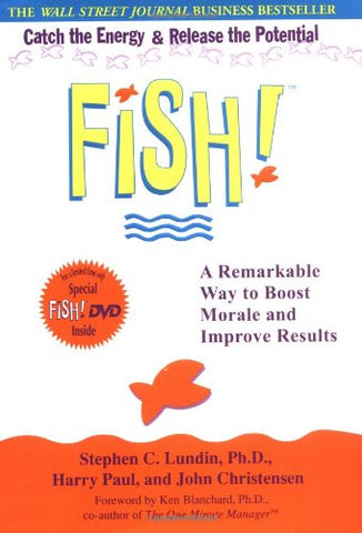 Fish!  A Remarkable Way To Boost Morale And Improve Results (Book & Dvd)