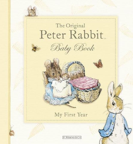 The Original Peter Rabbit Baby Book - My First Year