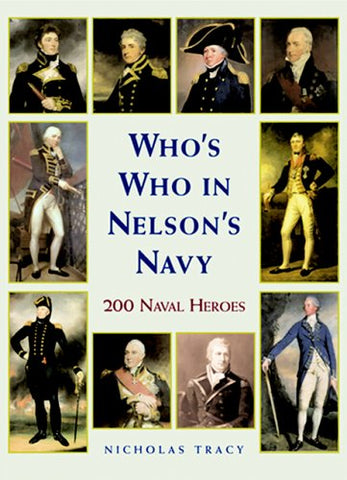 Who's Who in Nelson's Navy: 200 Naval Heroes