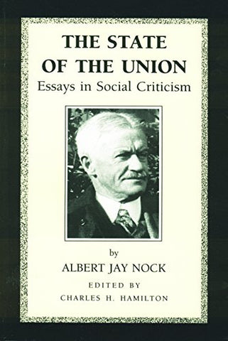 The State of the Union: Essays in Social Criticism