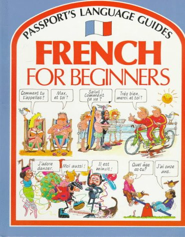 French for Beginners (Passport's Language Guides) (English and French Edition)