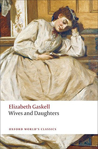 Wives and Daughters (Oxford World's Classics)