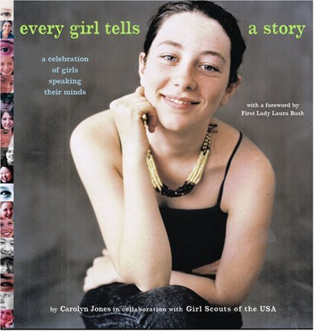 Every Girl Tells a Story: A Celebration of Girls Speaking Their Minds