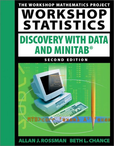 Workshop Statistics: Discovery with Data and Minitab (Workshop Statistics Series)