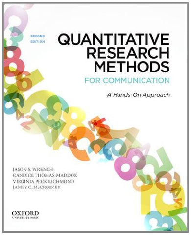 Quantitative Research Methods For Communication: A Hands-On Approach