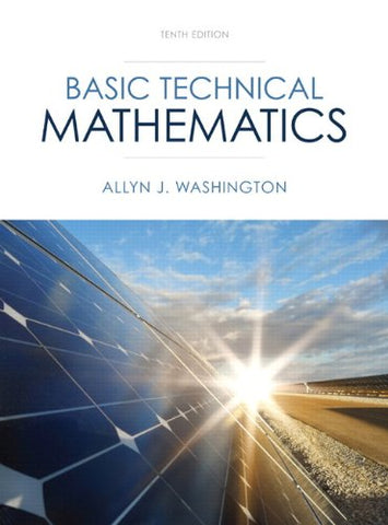 Basic Technical Mathematics Plus New Mylab Math With Pearson Etext -- Access Card Package (10Th Edition) (Washington Technical Mathematics)