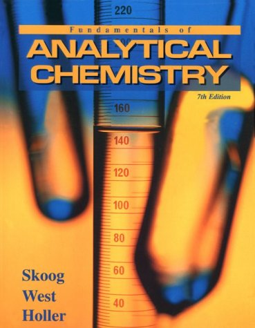 Fundamentals of Analytical Chemistry (Saunders Golden Sunburst Series)