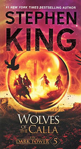 Wolves Of The Calla (Turtleback School & Library Binding Edition) (The Dark Tower)