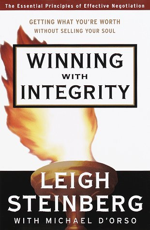 Winning with Integrity: Getting What You're Worth Without Selling Your Soul
