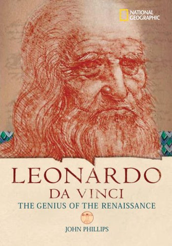 World History Biographies: Leonardo da Vinci: The Genius Who Defined the Renaissance (National Geographic World History Biographies)