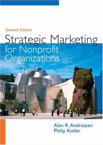 Strategic Marketing for Non-Profit Organizations (7th Edition)