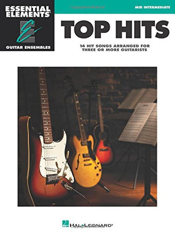 Top Hits: Essential Elements Guitar Ensembles - Early Intermediate Level
