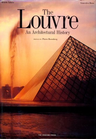 The Louvre: An Architectural History
