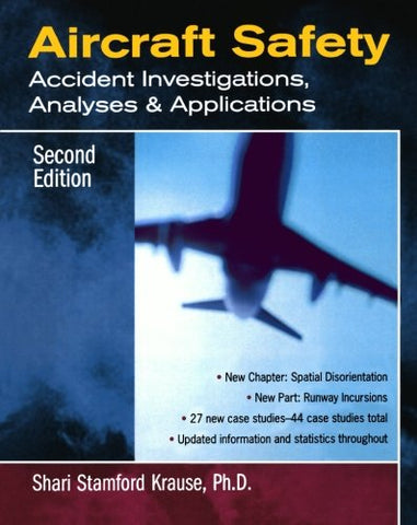 Aircraft Safety : Accident Investigations, Analyses, Applications, Second Edition